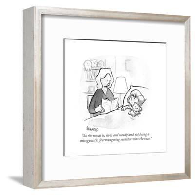 """So the moral is, slow and steady and not being a misogynistic, fearmonger?"" - Cartoon-Benjamin Schwartz-Framed Premium Giclee Print"