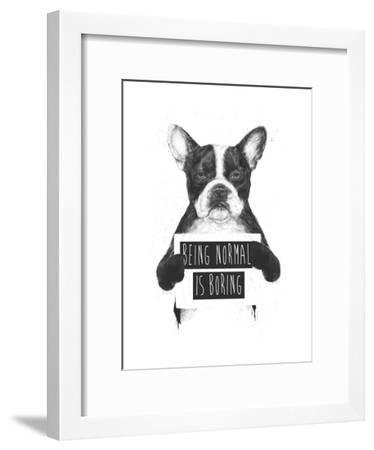 Being Normal Is Boring-Balazs Solti-Framed Giclee Print