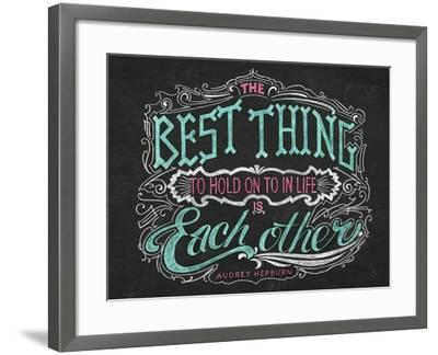 The Best Thing in Life-CJ Hughes-Framed Giclee Print