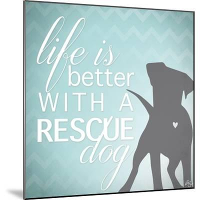 Better with a Rescue Dog-Kimberly Glover-Mounted Giclee Print