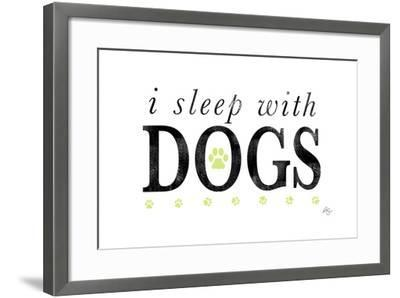 I Sleep with Dogs-Kimberly Glover-Framed Giclee Print
