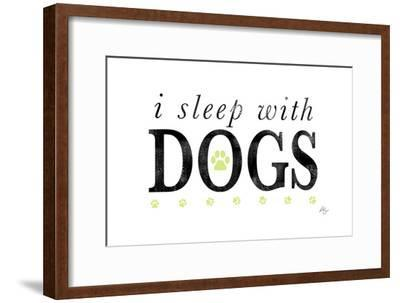 I Sleep with Dogs-Kimberly Glover-Framed Premium Giclee Print