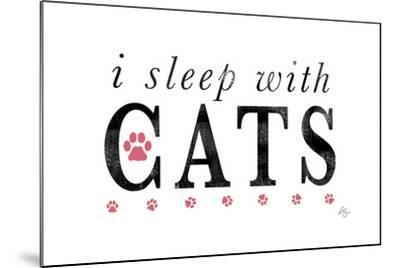 I Sleep with Cats-Kimberly Glover-Mounted Giclee Print
