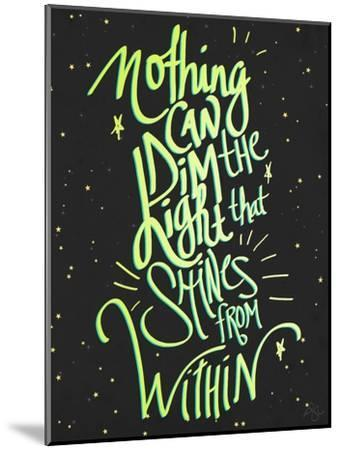 Nothing Can Dim the Light-Kimberly Glover-Mounted Premium Giclee Print