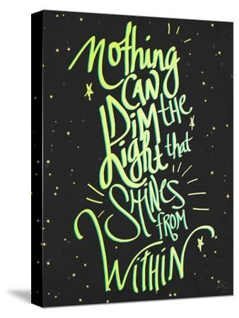 Nothing Can Dim the Light-Kimberly Glover-Stretched Canvas Print