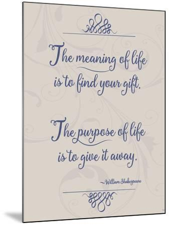 Meaning of Life Per Shakespeare-Leslie Wing-Mounted Giclee Print