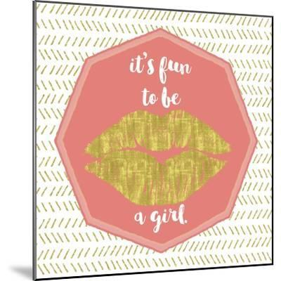 Its Fun to Be a Girl-Tina Lavoie-Mounted Giclee Print