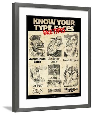 Know Your Type Faces-Tim Nyberg-Framed Giclee Print