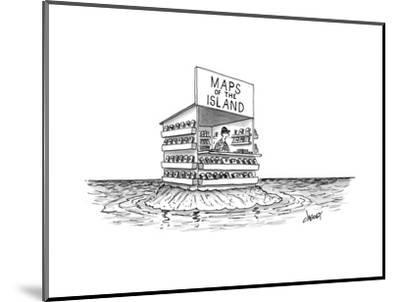 """A man stands in a shop on a desert island with a sign that reads """"Maps of ... - New Yorker Cartoon-Tom Cheney-Mounted Premium Giclee Print"""