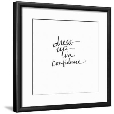 Dress Up in Confidence-Linda Woods-Framed Art Print