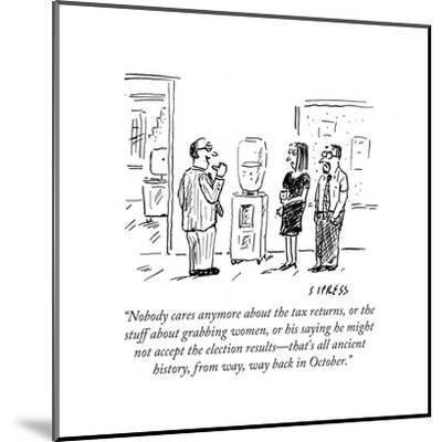"""""""Nobody cares anymore about the tax returns, or the stuff about grabbing w?"""" - Cartoon-David Sipress-Mounted Premium Giclee Print"""