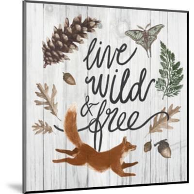 Live Wild and Free-Sara Zieve Miller-Mounted Art Print