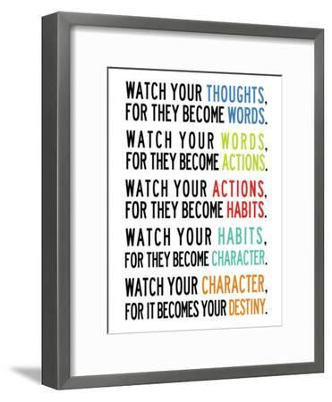 Watch Your Thoughts Colorful--Framed Premium Giclee Print