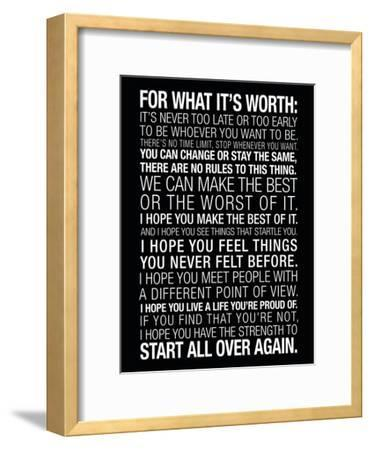For What It's Worth Quote (Black) Motivational Poster--Framed Premium Giclee Print