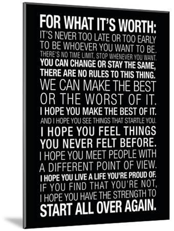 For What It's Worth Quote (Black) Motivational Poster--Mounted Premium Giclee Print