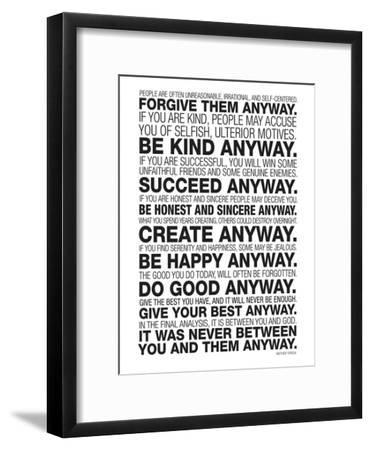 Mother Teresa Anyway Quote Poster--Framed Premium Giclee Print