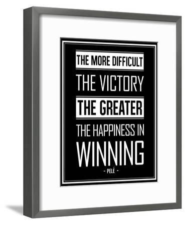 Pele Winning Quote--Framed Art Print