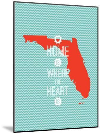 Home Is Where The Heart Is - Flordia--Mounted Art Print