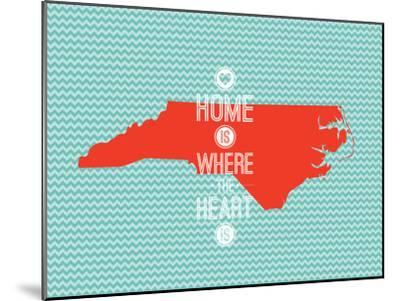Home Is Where The Heart Is - North Carolina--Mounted Art Print