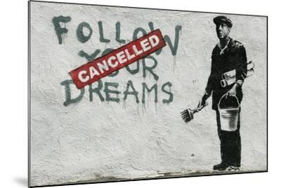 Cancelled Dreams-Banksy-Mounted Giclee Print