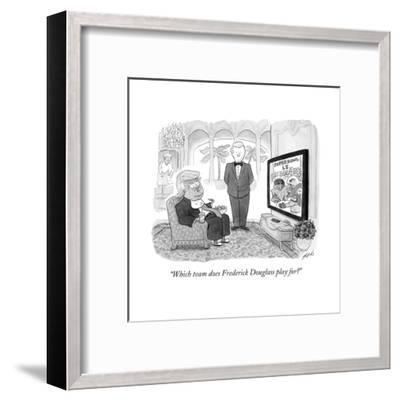 """Which team does Frederick Douglass play for?"" - Cartoon-Tom Toro-Framed Premium Giclee Print"
