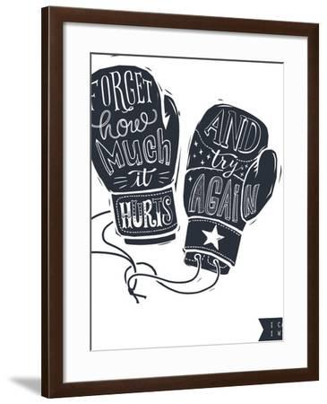 Motivational Quote Hand-Written within Silhouette of Boxing Gloves. Creative Hand Lettering. Persis-Lisitsaimage-Framed Art Print