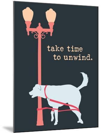 Unwind - Dark Version-Dog is Good-Mounted Art Print