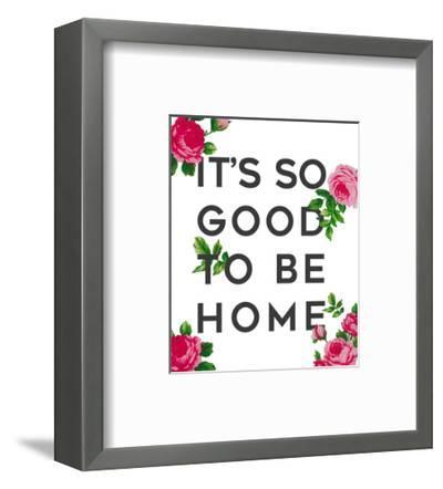 So Good to Be Home Roses-Anna Quach-Framed Art Print
