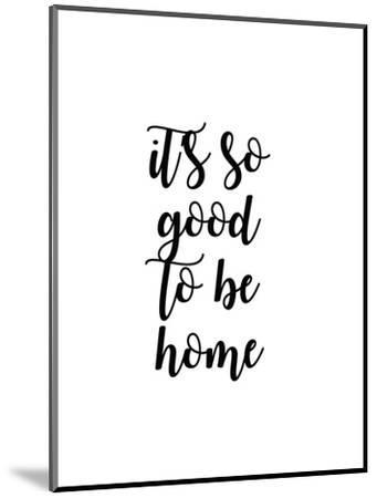 So Good to Be Home II-Anna Quach-Mounted Art Print