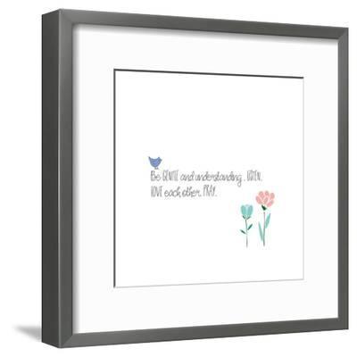 Be Gentle-Pamela J. Wingard-Framed Art Print