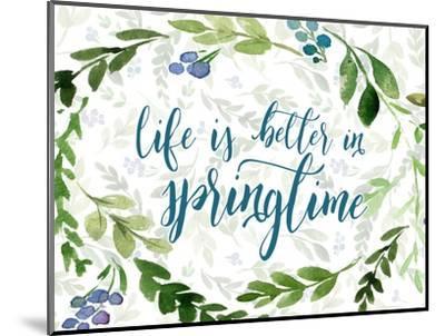 Life is Better in Springtime-Tara Moss-Mounted Art Print