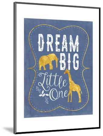 Dream Big - Blue-Tammy Apple-Mounted Art Print