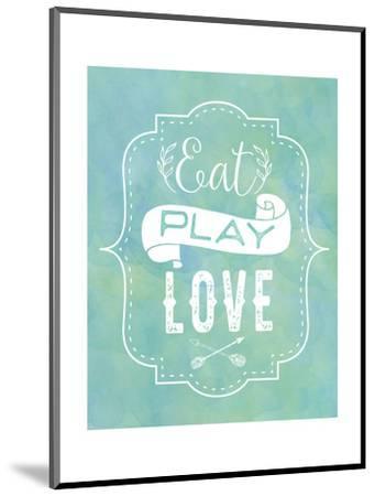 Eat, Play, Love - Blue-Tammy Apple-Mounted Art Print