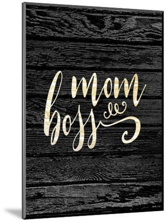 Mom Boss-Tara Moss-Mounted Art Print