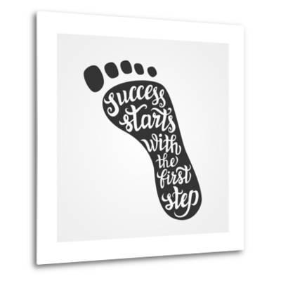 'Success Starts with the First Step' Lettering-Victoria Gripas-Metal Print