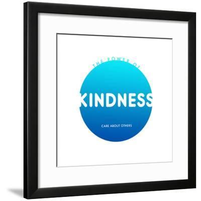Kindness Do Good--Framed Art Print