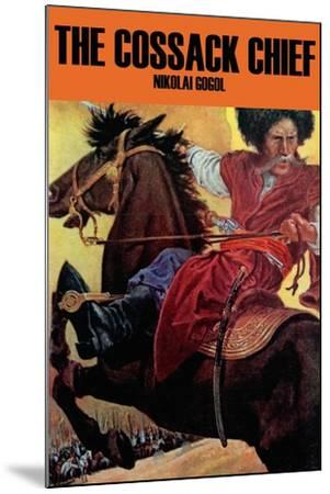 The Cossak Chief--Mounted Art Print