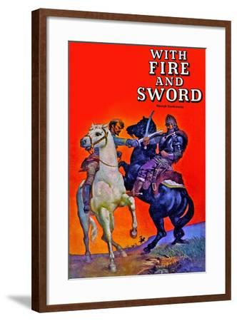 With Fire And Sword--Framed Art Print