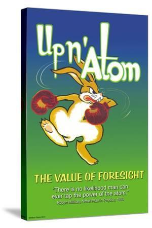 Up N' Atom-The Value Of Foresight-Wilbur Pierce-Stretched Canvas Print