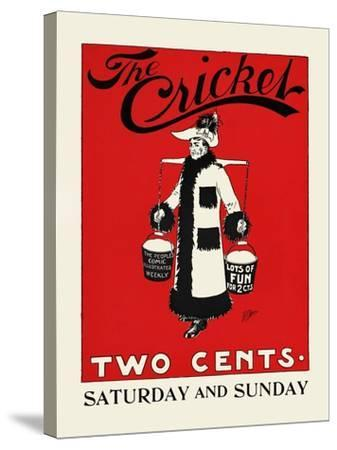 The Cricket, Two Cents-Rudolph Dirks,-Stretched Canvas Print