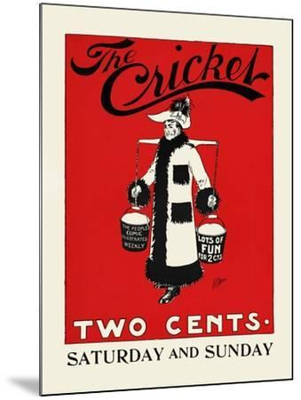 The Cricket, Two Cents-Rudolph Dirks,-Mounted Art Print