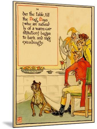 Dog Under The Table For The Dog Days Of Summer Begins Barking-Walter Crane-Mounted Art Print
