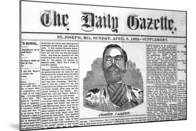 The Daily Gazette-Jessie James--Mounted Art Print