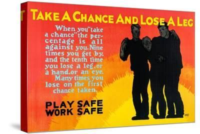 Play Safe Work Safe-Robert Beebe-Stretched Canvas Print