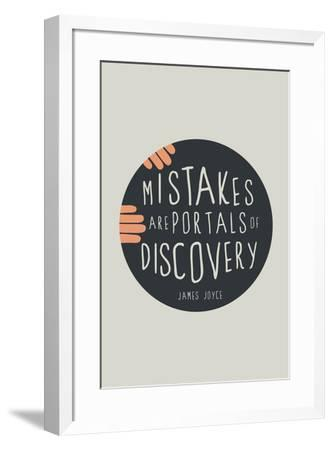 Mistakes Are Portals Of Discovery--Framed Poster