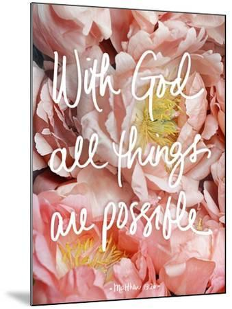 With God all things are possible-Sarah Gardner-Mounted Art Print
