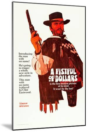 A Fistful of Dollars, Clint Eastwood, 1964--Mounted Poster