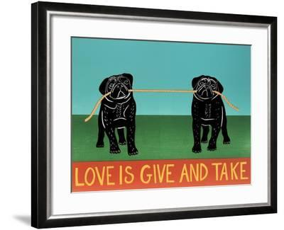Love Is Give And Take  Pugs Black-Stephen Huneck-Framed Giclee Print
