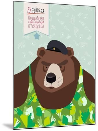 23 February. Bear with Cap. the Vintage Backgrounds. Text in Russian. Congratulations To. Day of De-Top Vector Studio-Mounted Art Print