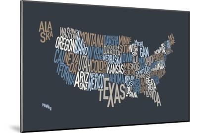 United States Text Map-Michael Tompsett-Mounted Art Print